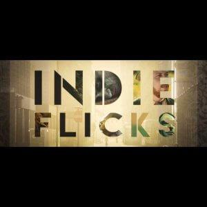 Indie Flicks Monthly Film Festival